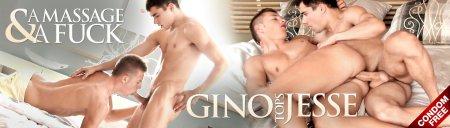 A Massage & A Fuck - Gino Tops Jesse (June 9, 2015)