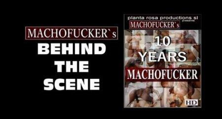 10 Years Machofucker 4 Behind The Scene 2016-05-28