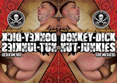 Donkey-Dick Nut-Junkies (Of Mexico) 2019