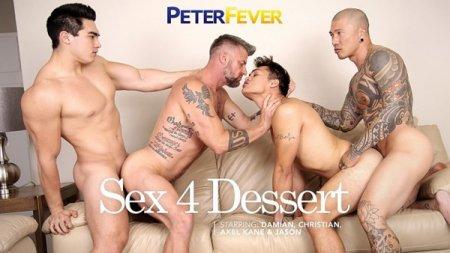 Sex 4 Dessert - Christian Matthews, Damian Dragon, Axel Kane & Jason Wolf 2019-07-26