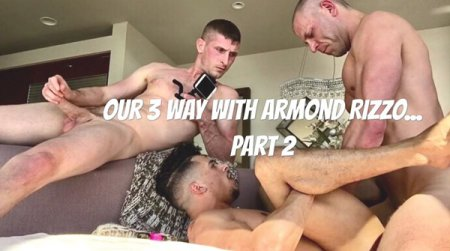 Epic 3-Way With Armond Rizzo Part 2