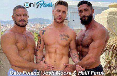 OnlyFans - Dato Foland, Halif Faruk & Josh Moore